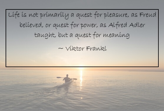 Life is not primarily a quest for pleasure